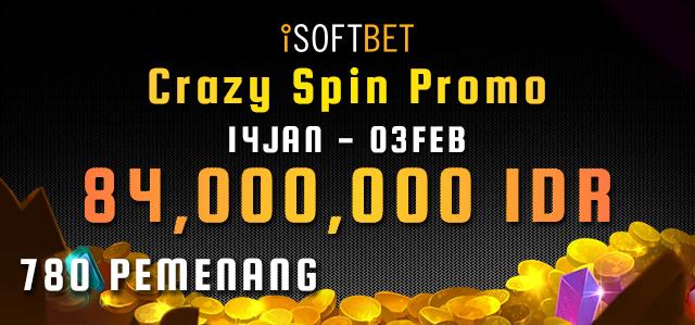 iSoftbet Crazy Spin Promo 84,000,000 IDR !!!