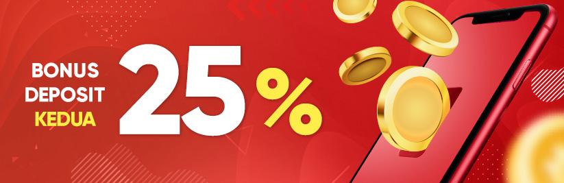 bonus deposit kedua 25%