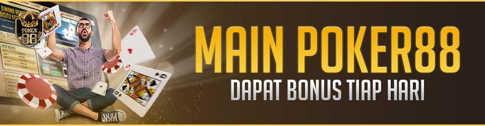 Bonus Main Poker88