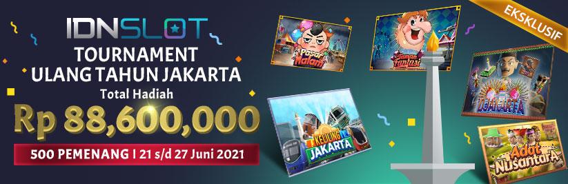 IDNSLOT TOURNAMENT ULANG TAHUN JAKARTA